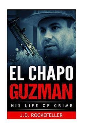 Bog, paperback El Chapo Guzman af J. D. Rockefeller