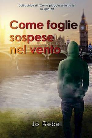 Bog, paperback Come Foglie Sospese Nel Vento af Jo Rebel