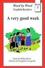 A Very Good Week
