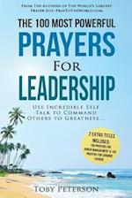 Prayer the 100 Most Powerful Prayers for Leadership 2 Amazing Books Included to Pray for Anger Management & Chronic Fatigue