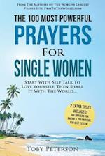 Prayer the 100 Most Powerful Prayers for Single Women 2 Amazing Books Included to Pray for Dating & Self Esteem