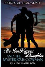 The Innkeeper?s Daughter and the Mysterious Cowman