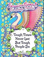 Tough Times Never Last Inspirational Coloring Quotes