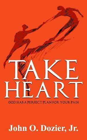 Bog, paperback Take Heart af John O. Dozier Jr