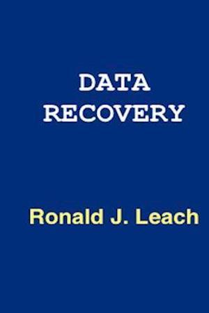 Bog, paperback Data Recovery af Ronald J. Leach