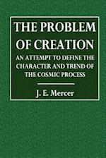 The Problem of Creation