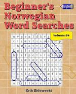 Beginner's Norwegian Word Searches - Volume 4