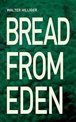 Bread from Eden