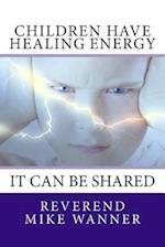 Children Have Healing Energy