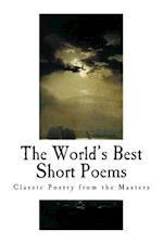 The World's Best Short Poems