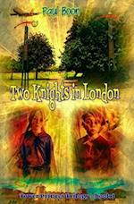 Two Knights in London