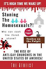 Stoning the Homosexuals?!