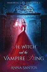 The Witch and the Vampire King af Anna Santos