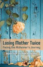Losing Mother Twice