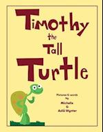 Timothy the Tall Turtle