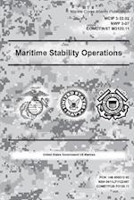 Marine Corps Interim Publication Maritime Stability Operations McIp 3-33.02 Nwp 3-07 Comdtinst 3120.11
