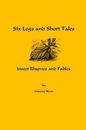 Six Legs and Short Tales