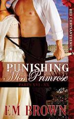 Punishing Miss Primrose, Parts XVI-XX