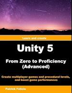 Unity 5 from Zero to Proficiency (Advanced)