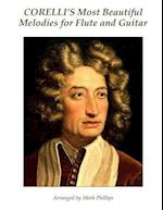 Corelli's Most Beautiful Melodies for Flute and Guitar