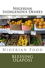Nigerian Indigenous Dishes