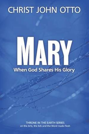 Bog, paperback Mary af Christ John Otto