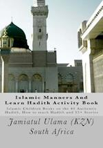 Islamic Manners and Learn Hadith Activity Book af Jamiatul Ulama South Africa