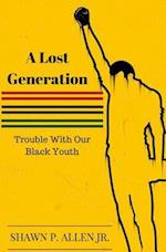 A Lost Generation