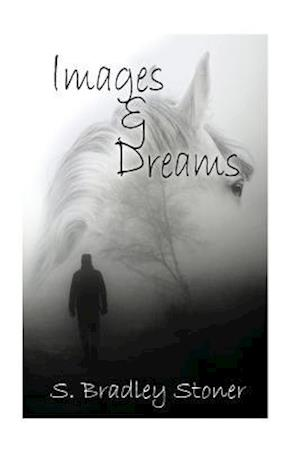 Images and Dreams