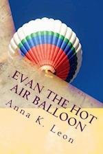 Evan the Hot Air Balloon