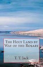 The Holy Land by Way of the Rosary