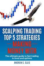 Scalping Trading Top 5 Strategies