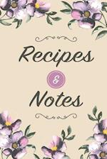 Recipes & Notes