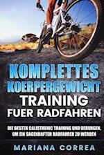 Komplettes Koerpergewicht Training Fuer Radfahren