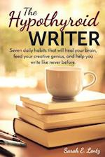 The Hypothyroid Writer
