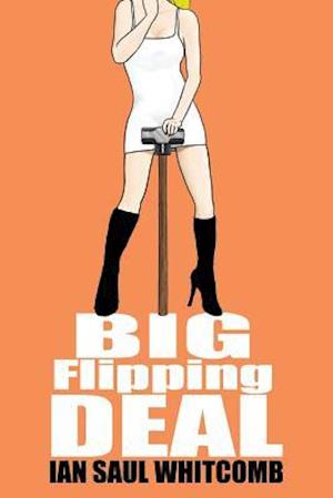 Bog, paperback Big Flipping Deal af Ian Saul Whitcomb