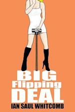 Big Flipping Deal af Ian Saul Whitcomb