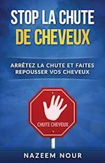 Stop La Chute Des Cheveux