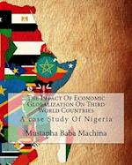 The Impact of Economic Globalization on Third World Countries
