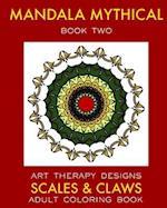 Mandala Mythical 2 af Art Therapy Designs, Maya Necalli