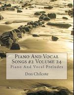 Piano and Vocal Songs #2 Volume 24