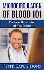 Microcirculation of Blood 101