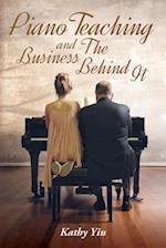 Piano Teaching and the Business Behind It