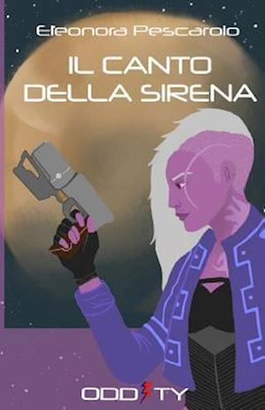 Bog, paperback Il Canto Della Sirena af Eleonora Pescarolo