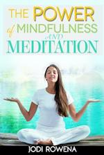 The Power of Mindfulness and Meditation