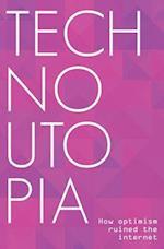 Technoutopia