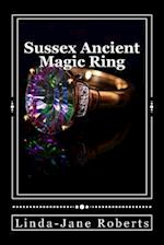 Sussex Ancient Magic Ring af Linda-Jane Roberts