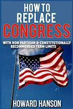 How to Replace Congress I