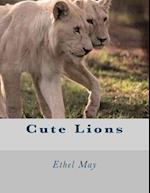 Cute Lions af Ethel May