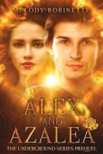 Alex and Azalea
